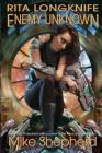 Rita Longknife: Enemy Unknown: Book 1 of the Iteeche War Cover Image