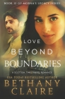 Love Beyond Boundaries: A Scottish Time Travel Romance (Morna's Legacy #12) Cover Image