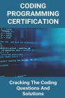 Coding Programming Certification: Cracking The Coding Questions And Solutions: Simple Program In C Cover Image