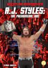 A.J. Styles: The Phenomenal One (Wrestling Biographies) Cover Image