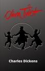 oliver twist: Ein Roman für Erwachsene und Kinder Cover Image
