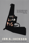 The Blind Pig: Detective Sergeant Mulheisen Mysteries Cover Image