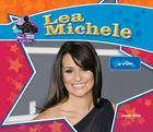 Lea Michele: Star of Glee (Big Buddy Books: Buddy Bios) Cover Image