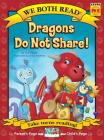 Dragons Do Not Share (We Both Read - Level Pk -K) Cover Image