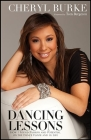 Dancing Lessons: How I Found Passion and Potential on the Dance Floor and in Life Cover Image
