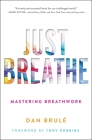 Just Breathe: Mastering Breathwork Cover Image