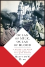 Ocean of Milk, Ocean of Blood: A Mongolian Monk in the Ruins of the Qing Empire Cover Image