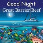 Good Night Great Barrier Reef (Good Night Our World) Cover Image