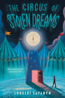 The Circus of Stolen Dreams Cover Image