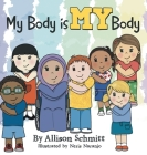 My Body Is My Body Cover Image