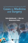 A Comprehensive Guide to the AFP: Cases in Medicine and Surgery Cover Image