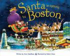 Santa Is Coming to Boston (Santa Is Coming To...) Cover Image