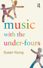 Music with the Under-Fours Cover Image