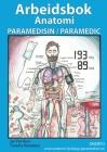 Arbeidsbok Anatomi for Paramedisin og Paramedic: (heftet, norsk) Cover Image