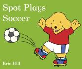 Spot Plays Soccer Cover Image