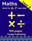 Maths Book for 6-7 Year Olds: Year 2 Maths Workbook Cover Image