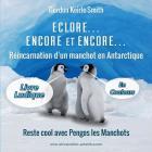 Eclore, Encore et Encore ...: Livre Ludique Cover Image