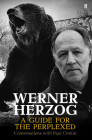 Werner Herzog - A Guide for the Perplexed Cover Image