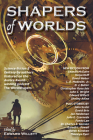 Shapers of Worlds Cover Image