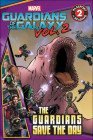 Marvel's Guardians of the Galaxy: Guardians Save the Day (Passport to Reading: Level 2 (Pb)) Cover Image