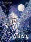 The Art of Faery: An Inspirational Collection of Art for Faery Lovers Cover Image