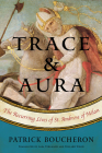 Trace and Aura: The Recurring Lives of St. Ambrose of Milan Cover Image