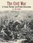 The Civil War: A Concise History and Picture Sourcebook (Dover Pictorial Archives) Cover Image