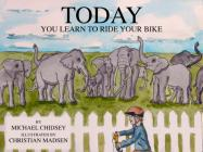 Today You Learn To Ride Your Bike Cover Image