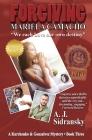 Forgiving Mariela Camacho: A Kurchenko & Gonzalvez Mystery - Book Three Cover Image