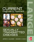 Current Diagnosis & Treatment of Sexually Transmitted Diseases (Lange Medical Books) Cover Image