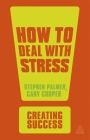 How to Deal with Stress (Creating Success) Cover Image