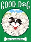 Herd You Loud and Clear (Good Dog #3) Cover Image