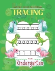 Letter and Number Tracing For Kindergarten: Learn to Print Dinosaur Workbook For Kids Cover Image