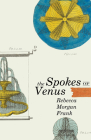 The Spokes of Venus Cover Image