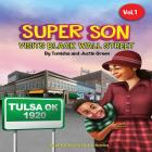 Super Son: visits Black Wall Street Cover Image