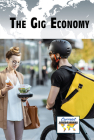 The Gig Economy (Current Controversies) Cover Image