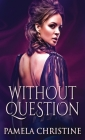 Without Question Cover Image