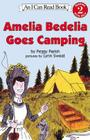 Amelia Bedelia Goes Camping (I Can Read Level 2) Cover Image