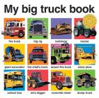 My Big Truck Book (My Big Board Books) Cover Image