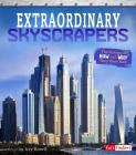 Extraordinary Skyscrapers: The Science of How and Why They Were Built Cover Image
