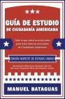 Guía de Estudio de Ciudadanía Americana: Edición Noreste de Estados Unidos Cover Image