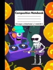 Composition Notebook: Halloween Gifts: Halloween Party Pumpkins Skeleton Playing Guitar and Monster Dj, Composition Book, Back to School Wor Cover Image