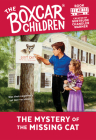 The Mystery of the Missing Cat (The Boxcar Children Mysteries #42) Cover Image