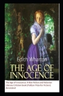 The Age of Innocence: A War Fiction and Victorian Literary Criticism book (Pulitzer Prize for Fiction): Annotated Cover Image
