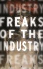Freaks of the Industry Cover Image