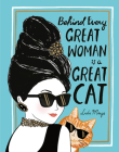 Behind Every Great Woman Is a Great Cat Cover Image