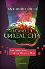 Sex and the Unreal City: The Demolition of the Western Mind Cover Image
