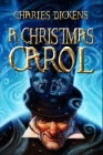 A Christmas Carol: New Illustrated (A Morality Play Novella)