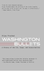Washington Bullets: A History of the Cia, Coups, and Assassinations Cover Image