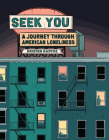 Seek You: A Journey Through American Loneliness Cover Image